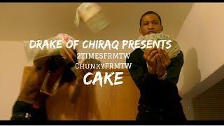 ChunkyfrmTw + 2timesFrmTw - Cake | Dir.By @DrakeofChiraq  | Prod. By bckgrnd