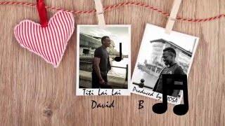DavidB - Titi Lai Lai (Lyric Video)