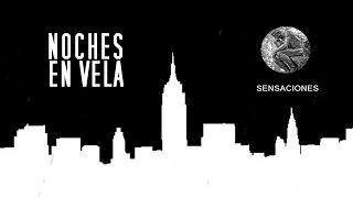 MaYoraL - Sensaciones   - NOCHES EN VELA II -