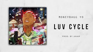 Moneybagg Yo - Luv Cycle (Bet On Me)