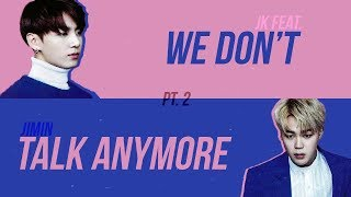 Jimin & Jungkook - We Don't Talk Anymore - Kolay Okunuş