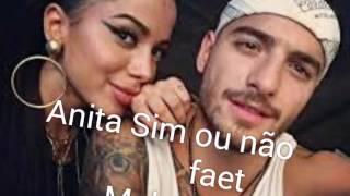 ANITA Sim Ou Não faet Maluma (áudio Oficial )