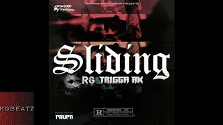 RG ft. Trigga AK - Slidin [Prod. By Paupa] [New 2017]