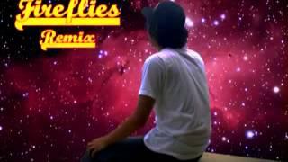 Fireflies Remix   Tipsy D