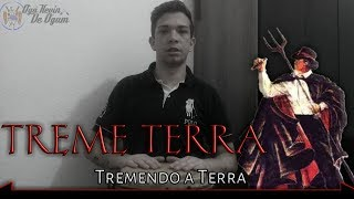 Exu Treme Terra - Tremendo a Terra - ( Autoria: Gabriel Neves ) #013