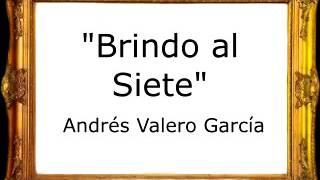 Brindo al Siete - Andrés Valero García [Pasodoble]