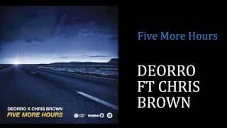 Deorro FT Chris Brown - Five More Hours [Lyrics][FHD]