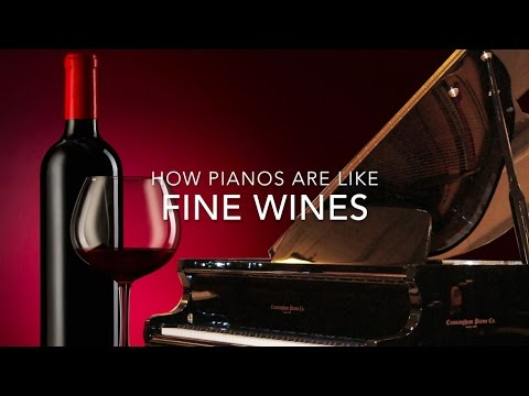 How Fine Pianos Are Like Fine Wines