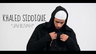 "Khāled Siddīq - ""Jahiliyah"" (Official Nasheed Video)"
