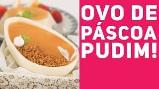 VOCÊS PEDIRAM! RECEITA DE OVO DE PUDIM (Como fazer ovo de colher de pudim) Páscoa - RM #354