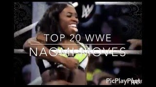 Top 20 WWE Naomi Moves