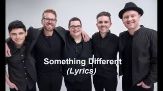Sidewalk Prophets - Something Different (Lyrics)