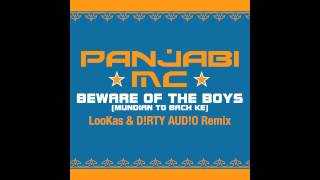 Panjabi MC - Beware Of The Boys (LooKas & D!RTY AUD!O Remix) [Cover Art]