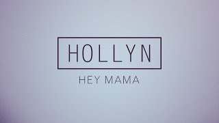 Hollyn - Hey Mama (Official Audio)