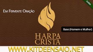 Em Fervente Oração - 577 da Harpa Cristã - Refrão (Base - Homem e Mulher)
