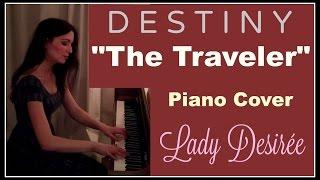 """The Traveler"" Destiny Piano Arrangement"