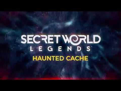 Haunted Cache | Secret World Legends