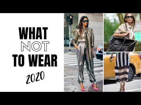 Video: Fashion Trends To Avoid In 2020 | How To Style