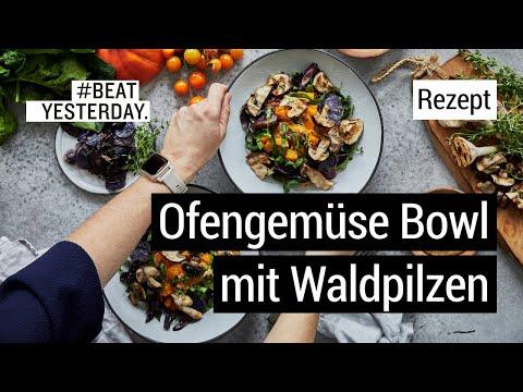 Rezept: Ofengemüse Bowl mit Waldpilzen | #BeatYesterday