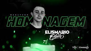 MEGA HOMENAGEM ELISMARIO OLIVER (DJ SCHNEIDER SC)