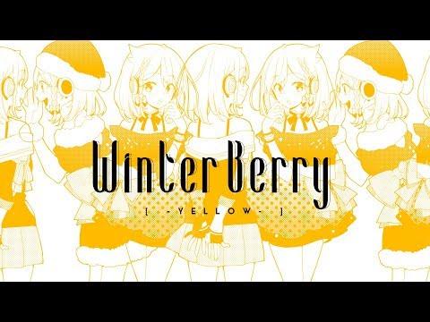YuNi MV 「Winter Berr・・・