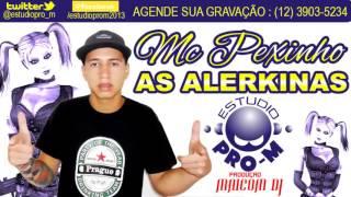 MC PEXINHO - AS ARLEKINA 2013!!!