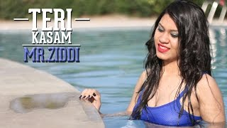 Teri Kasam   Mr. Ziddi   Latest Hindi Rap Songs 2016   DESI HIP HOP