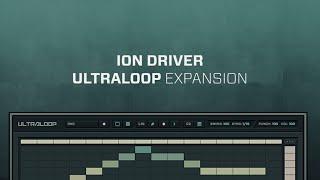 ULTRALOOP Ion Driver Loop Expansion Demo 128 BPM