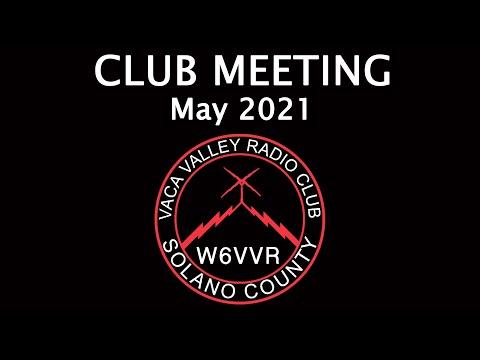 VVRC May Club Meeting | 05-13-21