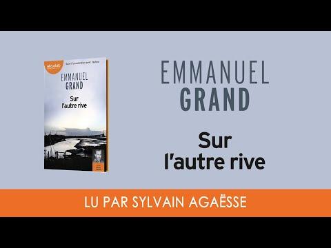 Vidéo de Emmanuel Grand