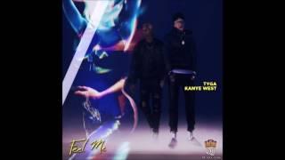 Tyga - Feel Me (IMVU) ft. Kanye West