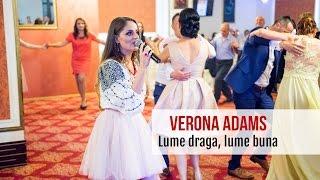 Verona Adams - Lume draga lume buna - Live