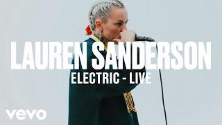 Lauren Sanderson - Electric (Live) | Vevo DSCVR ARTISTS TO WATCH 2019