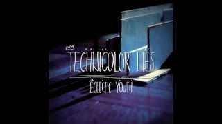 Technicolor Lies - 83