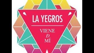 Viene de Mi - La Yegros