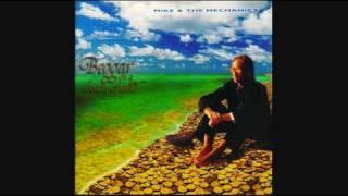 Mike and The Mechanics - I Believe