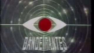 Vinheta Bandeirantes 1984 (Primavera)