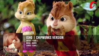 Ishq | Flint J |  Latest Punjabi Song | Chipmunks Version