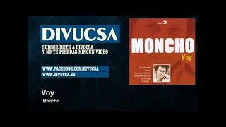 Moncho - Voy