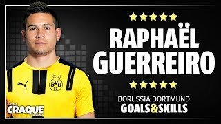 RAPHAËL GUERREIRO ● Borussia Dortmund ● Goals & Skills