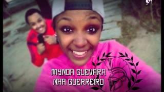 Mynda Guevara - Nha Guerreiro [BVDZ RECORDZ]