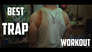 Best Trap Workout that includes Best Trap Exercises for Mass