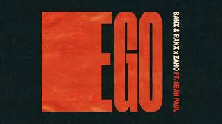 Banx & Ranx & Zaho - Ego (Feat. Sean Paul)