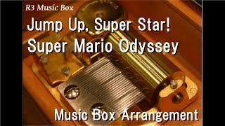Jump Up, Super Star!/Super Mario Odyssey [Music Box]