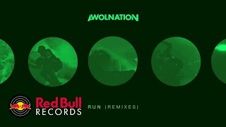 AWOLNATION - Run (LIKE Remix)