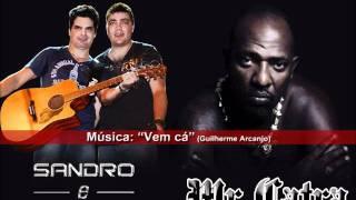 Mr Catra e Sandro e Guilherme - Vem cá
