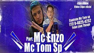 Mc Enzo Part. Mc Tom Sp - Batendo o bundão no chão (Web Clipe)