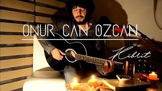 Onur Can Özcan - Kibrit