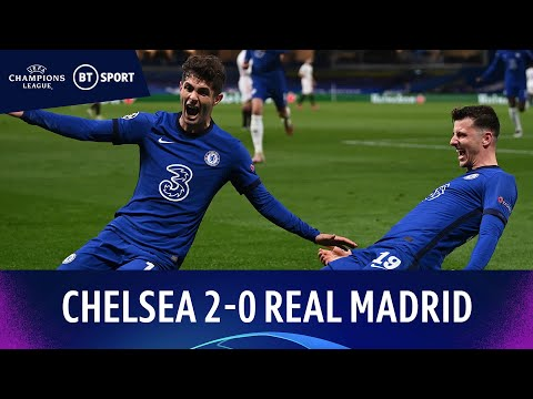 Chelsea v Real Madrid (2-0) | Mount Stars As Blues Reach Final | Champions League Highlights