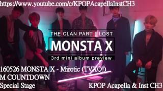 [Acapella] MONSTA X - Mirotic (OT : TVXQ!)